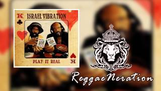 Israel Vibration - Man Up feat. Droop Lion