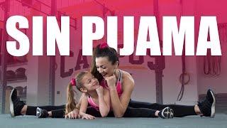 Sin Pijama - Becky G, Natti Natasha  Bailando Con La Niña Erietta Eleni Talliou Dance Fitness