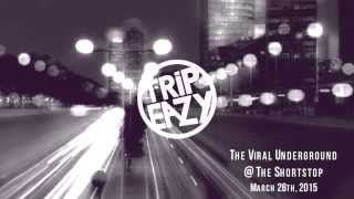 Trip Eazy LA Presents: The Viral Underground @ The Shortstop