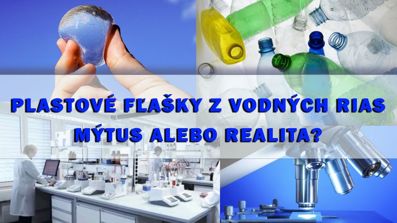 42f82b6bb451e Plastové fľašky z vodných rias. Mýtus alebo realita?