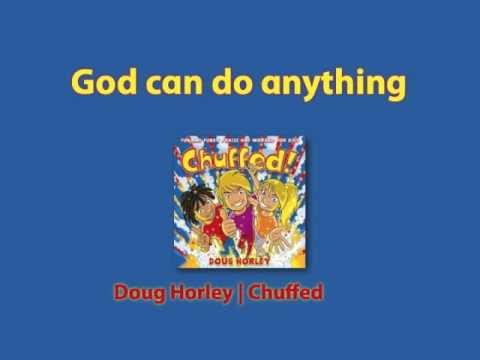 God Can Do Anything (with Lyrics)