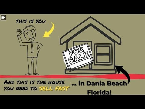 Sell My House Fast Dania Beach: We Buy Houses in Dania Beach and South Florida