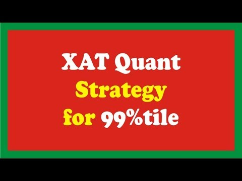 XAT quant analysis and strategy for 99%tile