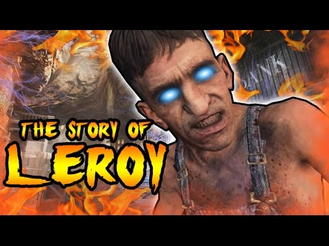 The Story of LEROY! TIME TRAVELING GIANT FROM BURIED! Call of Duty Black Ops 2 Zombies Storyline