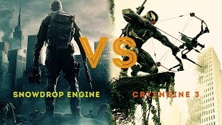 Snowdrop Engine vs. CryENGINE 3