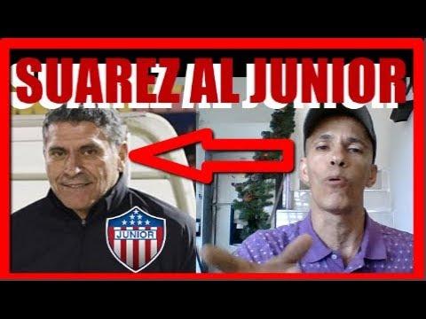 Luis Fernando Suarez NUEVO DT de Junior de Barranquilla COMESAÑA Arregla con COLON