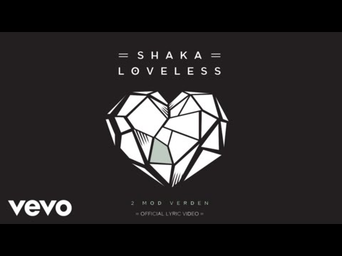 Shaka Loveless - 2 Mod Verden (Lyric video)