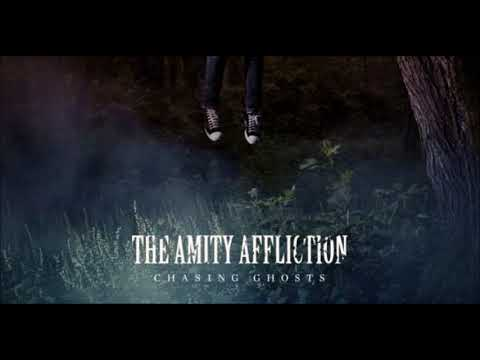 The Amity Affliction - Life Underground ( Chasing Ghosts )
