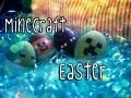 Minecraft Easter Eggs DIY