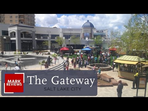 The Gateway...New and Improved!? - Review - Salt Lake City, Utah