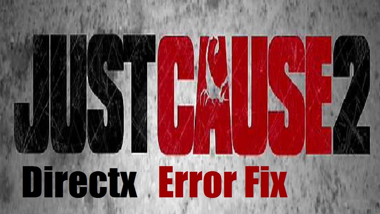 Just Cause 2 Error Fix    Directx Error Code : 15    English - YouTube