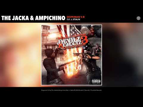 The Jacka & Ampichino - Dopeman's B (Feat. J. Stalin) (Audio)