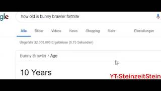 how old is bunny brawler fortnite ladies and gentlmen we got him