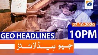 Geo Headlines 10 PM | 27th October 2020