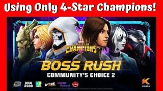 Boss Rush 2 Using Only 4-Star Champs! - Marvel Contest of Champions