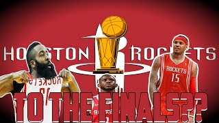 How the Houston Rockets Will Make the Nba Finals!!!
