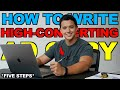 How to Write A High Converting Ad Copy (FIVE STEPS)