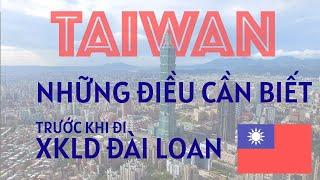 Xuất khẩu lao động Đài Loan và những điều bạn PHẢI BIẾT!
