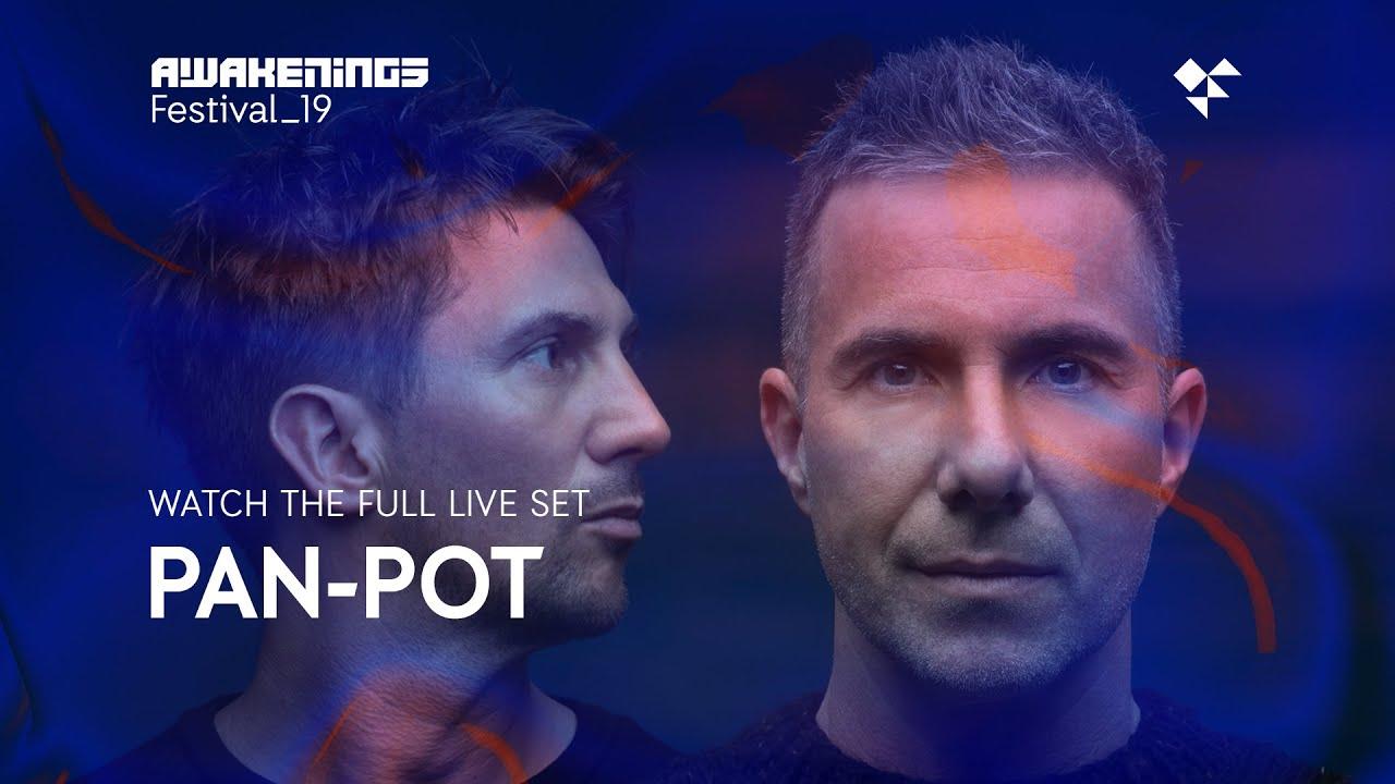 Awakenings Festival 2019 Sunday Live Set Pan Pot Area V Youtube
