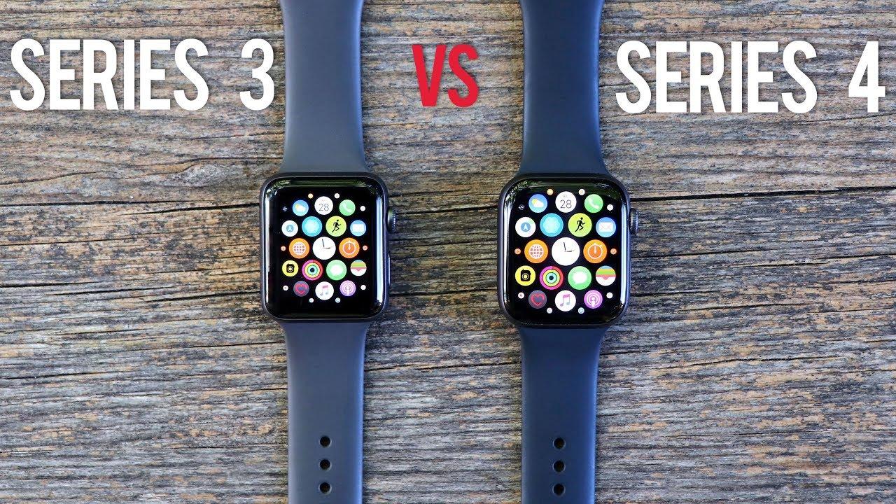 Apple Watch Series 3 Vs Series 4 Youtube