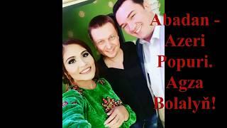 Abadan Azeri Popuri
