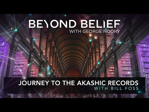 Journey to The Akashic Records With Bill Foss