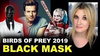 Ewan McGregor is Black Mask - Birds of Prey 2020