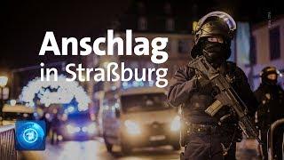 Tote und Verletzte nach Schüssen in Straßburg