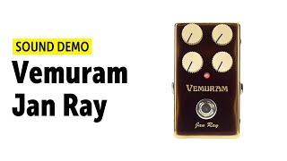 Vemuram Jan Ray Sound Demo (no talking)