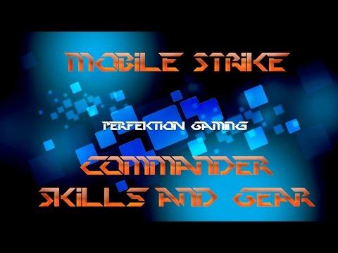 Mobile Strike: Commander Skills & Gear!