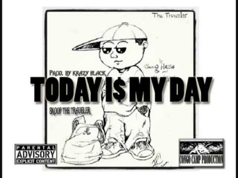 SKOOP THE TRAVELER TODAY I$ MY DAY