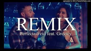 Perfecta - Feid, Greeicy  ✘ Juan Jadan // Remix