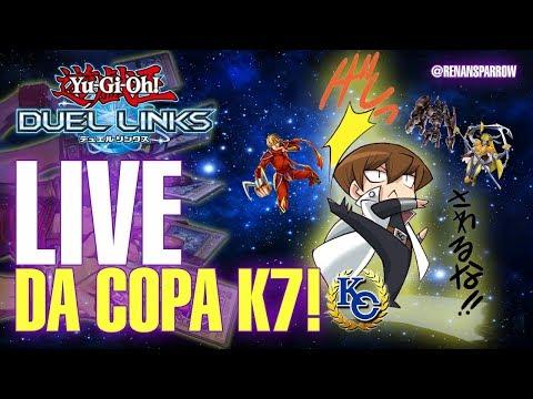 LIVE DA COPA K7! - Yu-Gi-Oh! Duel Links #L36