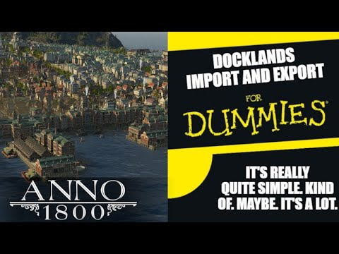 Export/Import System Explained - Anno 1800 Docklands DLC Guide