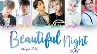BEAST - '아름다운 밤이야 (Beautiful Night)[HAN|ROM|ENG Color Coded Lyrics]