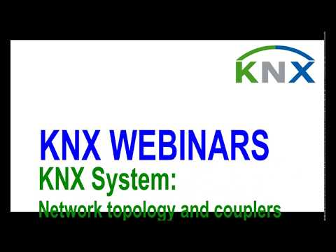 KNX System - Network Topology and Couplers Webinar