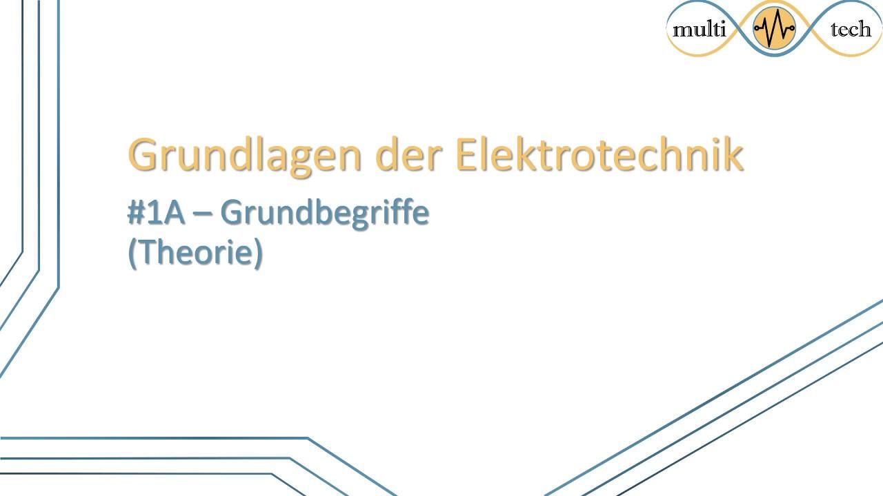 Grundbegriffe der elektrotechnik facharbeit deutsch fazit