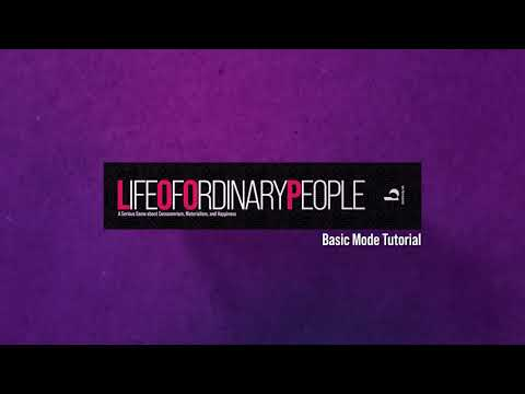 LOOP: Life Of Ordinary People - Basic Mode Tutorial
