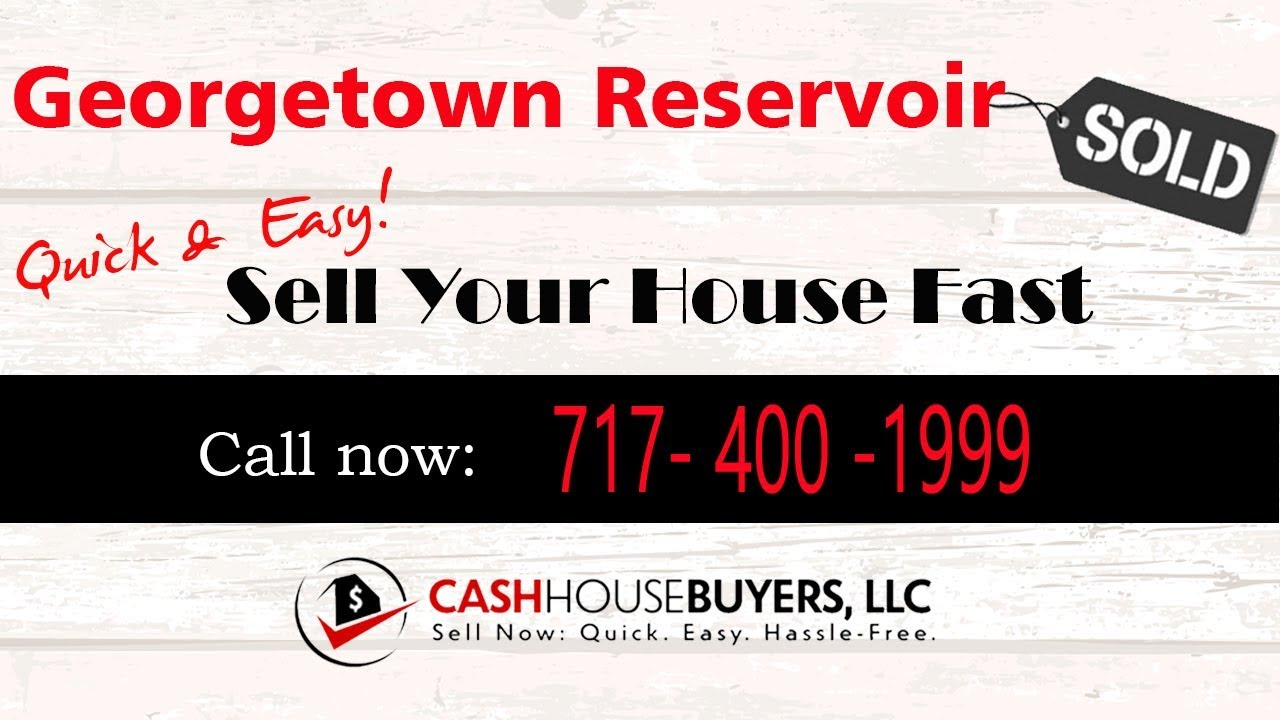 HOW IT WORKS We Buy Houses  Georgetown Reservoir Washington DC | CALL 717 400 1999 | Sell Your House