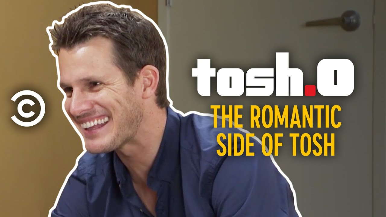 The Romantic Side of Tosh - Tosh.0