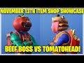Fortnite Item Shop BEEF BOSS VS TOMATOHEAD! [November 13th, 2018] (Fortnite Battle Royale)