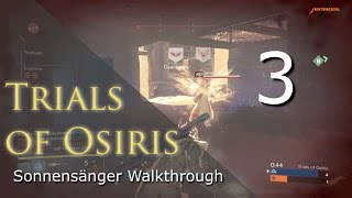 Trials of Osiris Sonnensänger Makellos Walkthrough #3 Blindwacht | Deutsch | HD