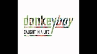 Donkeyboy - Broke My Eyes (HD)