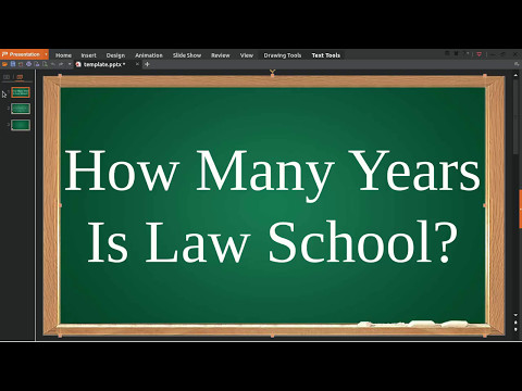 How Many Years Is Law School