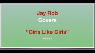 Girls Like Girls - Hayley Kiyoko - Karaoke