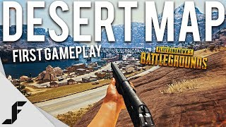 FIRST GAME ON NEW DESERT MAP - Playerunknown's Battlegrounds