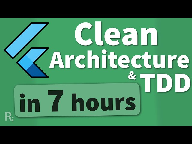 Learn Flutter Clean Architecture & TDD - Full Course (Flutter Tutorial)