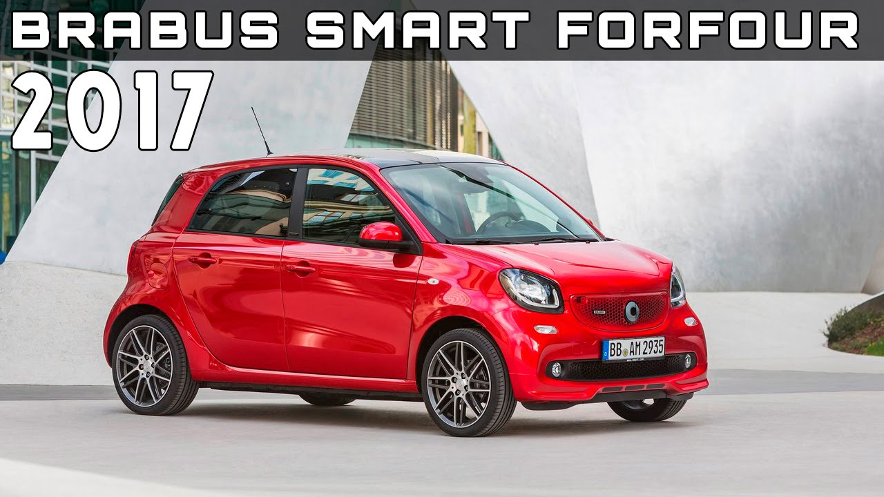 2017 Smart Forfour Review Specs And Price >> 2017 Brabus Smart Forfour Review Rendered Price Specs Release Date
