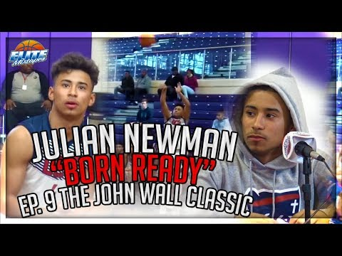 "Julian Newman BORN READY Ep 9 - ""The John Wall Classic Experience"""