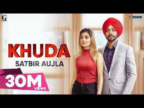 Khuda : Satbir Aujla (Official Song) Rav Dhillon | Latest Punjabi Songs 2019 | GK.DIGITAL | Geet MP3